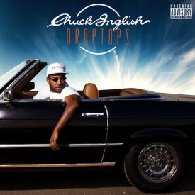Chuck Inglish - Droptops