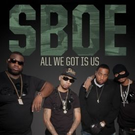 SBOE - All We Got Is Us