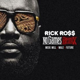 rick-ross-no-games-remix-ft-wale-meek-mill-future-audio-mp3