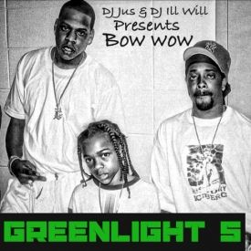 Bow Wow - Greenlight 5