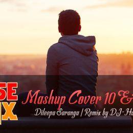 DJ-Harsha Xcooshub - (House Remix) Mashup Cover 10 & 11 - Dileepa Saranga - DJ-Harsha Xcoosoft Cover Art