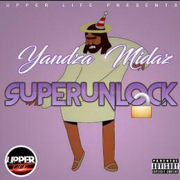 Yandza Midas - Super Unlock Cover Art