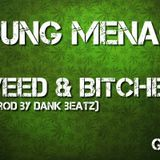 Young Menace - Young Menace - Weed & Bitches (Prod By Dank Beatz) Cover Art