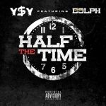 Young Money Yawn (¥‎$¥‎) - HALF OF THE TIME (DIRTY) Cover Art