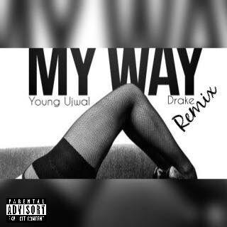 "Fetty Wap - ""My Way Remix(Young Ujwal, Drake)"" ft. Young ...  Fetty Wap - &qu..."