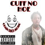 Young Yatchy - CUFF NO HOE Cover Art