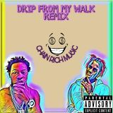 Young Yatchy - DRIP FROM MY WALK REMIX Cover Art