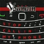 Youngin - Stop Callin' My Phone [Edited] Cover Art