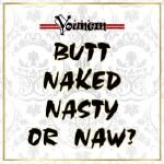 Youngin - Butt Naked Nasty Or Naw? Cover Art