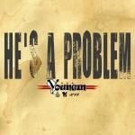 Youngin - He's A Problem [Edited] Cover Art