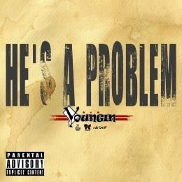 Youngin - He's A Problem Cover Art