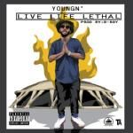 YoungN' - Live Life Lethal Cover Art