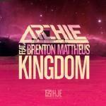Archie feat. Brenton Mattheus - Archie feat. Brenton Mattheus - Kingdom (Club Mix)
