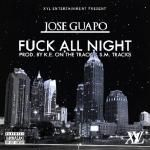 @JoseGuapo - Fvck All Night Long (No DJ)
