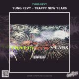 Yung Revy - Trappy New Years Cover Art