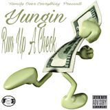 Yungin - Run Up A Check Cover Art