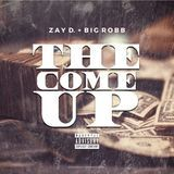 Zay D. - THE COME UP Cover Art
