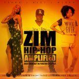 ZIM HIP-HOP AMPLIFIED - ZIM HIP-HOP AMPLIFIED on Powerfm  24 November 2016 Cover Art
