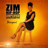 ZIM HIP-HOP AMPLIFIED - ZIM HIP-HOP AMPLIFIED 3 November 2016 hosted by Prometheus  & Chuman Cover Art
