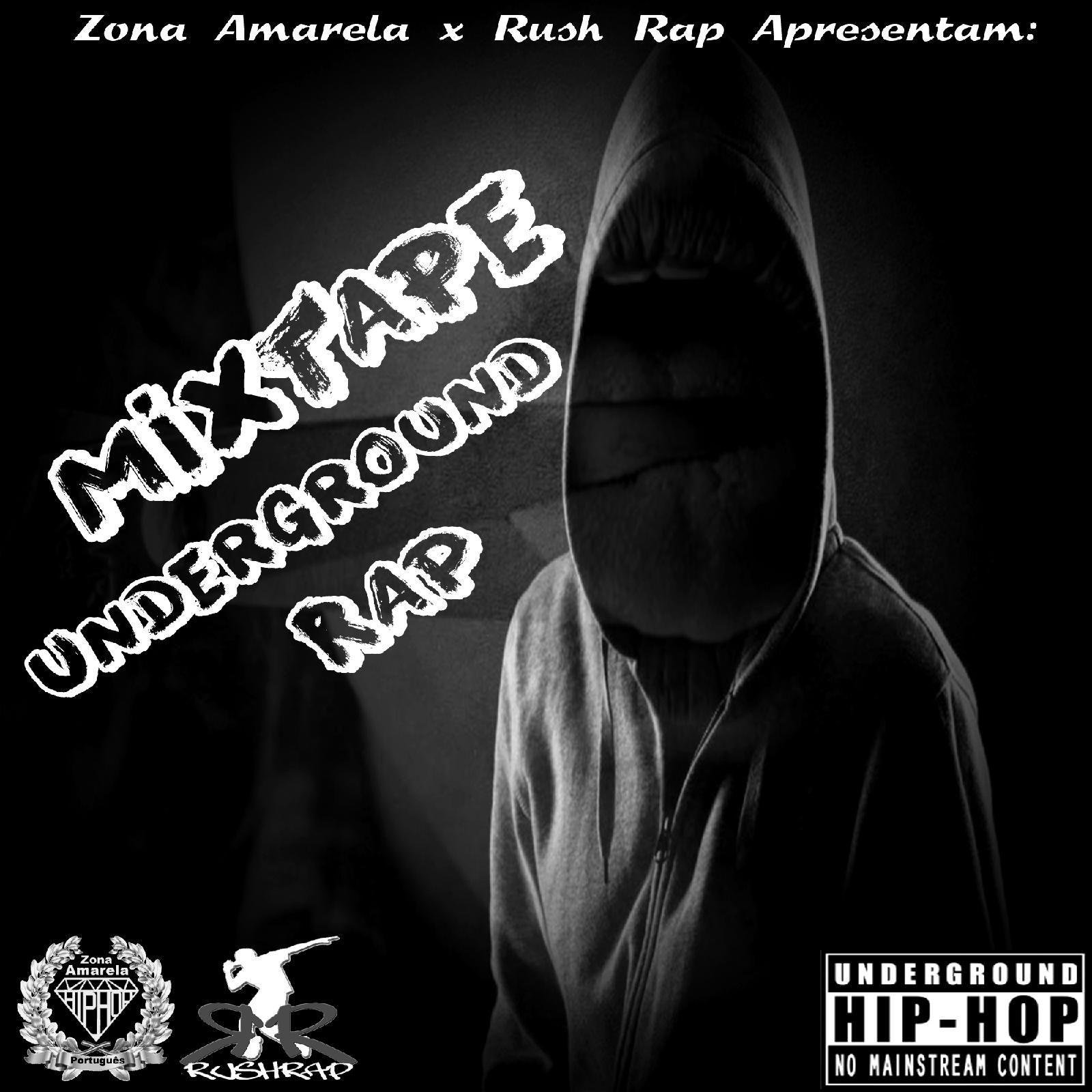 """Mixtape Underground Rap"""