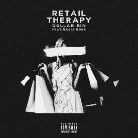 Retail Therapy Feat. Nadia Rose (Dirty)