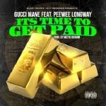 1017 Records - Time To Get Paid Cover Art