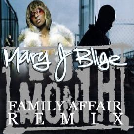 Family Affair (10th Month Remix)