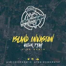 ISLAND INVASION: QUICK FIRE (LIVE AUDIO)