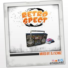 Dj Scribz presents Retrospect