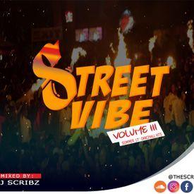 Dj Scribz presents Street Vibe (Vol. 3)