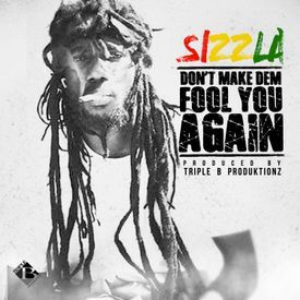 Don't Make Dem Fool You Again