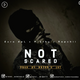 Not Scared_Euro 4pL x Miqthy x RapChii [Prod. by: Bryan d' 1st]