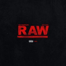 Raw (Feat. YFN Lucci)