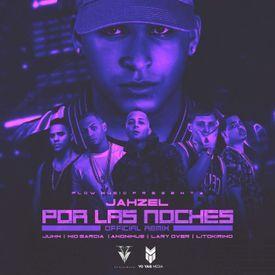 Por Las Noches [Remix]