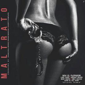 Maltrato [Remix]