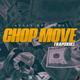 Chop Move