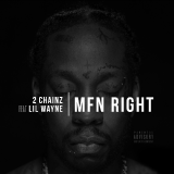 2 Chainz - MFN Right (Remix) Cover Art