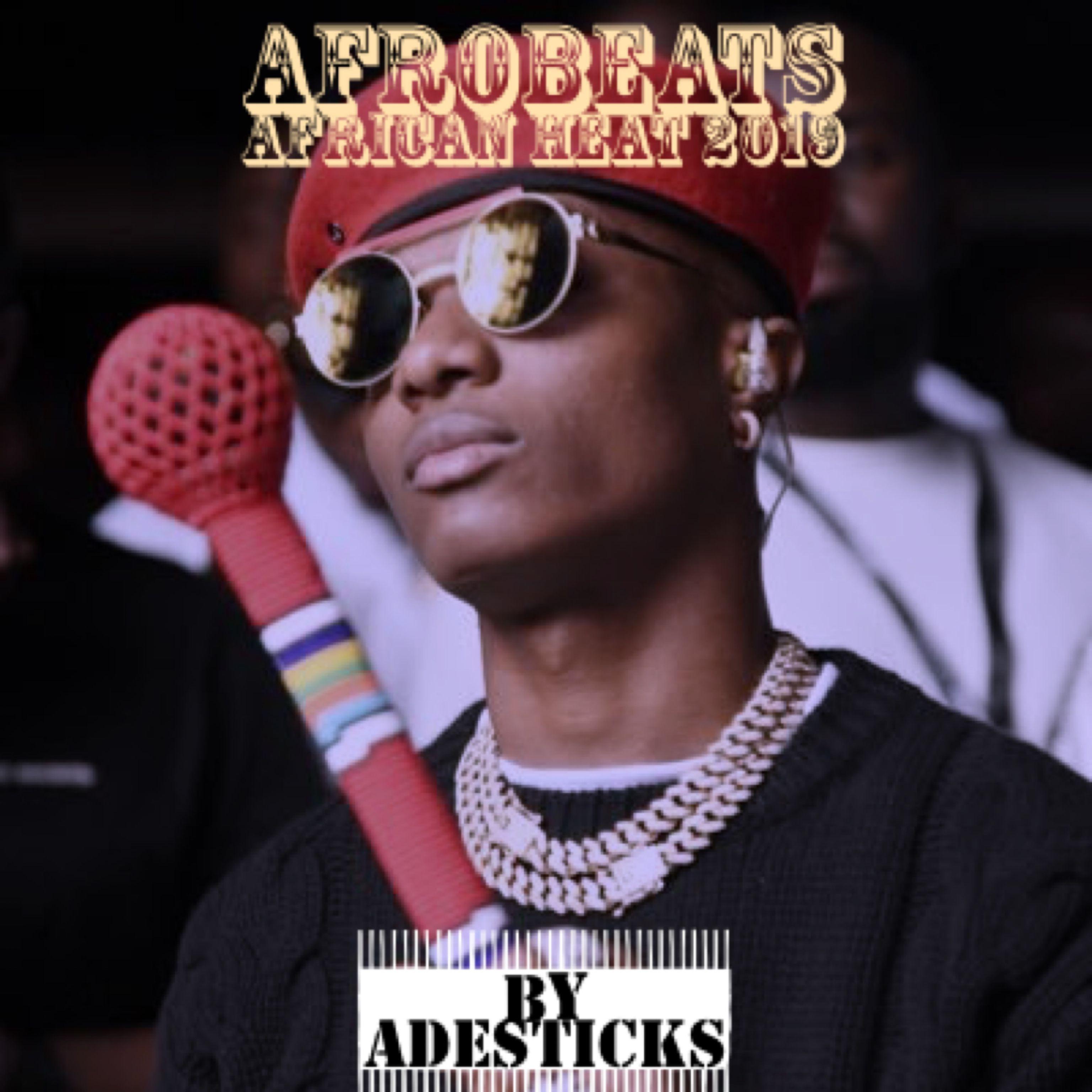 2019 Afrobeats Playlist ft Wizkid | Mayorkun | Davido