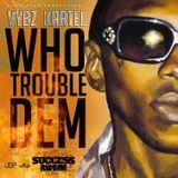 21st Hapilos Digital - Who Trouble Dem Cover Art