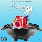 BloccMusic - Summer On The 80 Cover Art