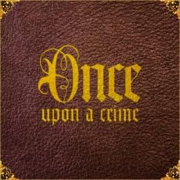 2DOPEBOYZ - Once Upon A Crime Cover Art