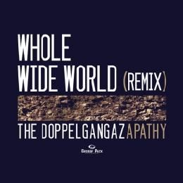 2DOPEBOYZ - Whole Wide World (rmx) Cover Art