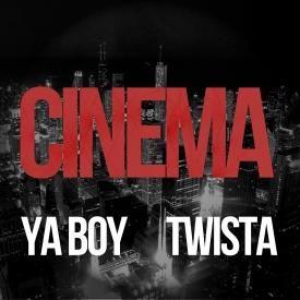 Cinema f. Twista