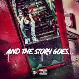 2DOPEBOYZ - And the Story Goes... Cover Art