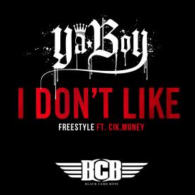 I Dont Like Freestyle f. Cik.Money