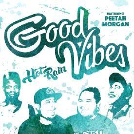 Good Vibes f. Peetah Morgan