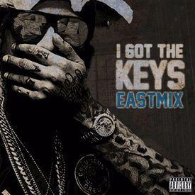 I Got The Keys (EASTMIX)