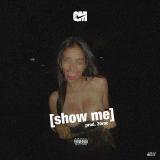 30 Roc - Show Me Cover Art