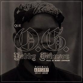 OG Bobby Johnson [Que Mix]
