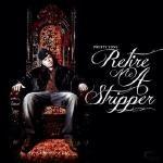 "4EverDopeMusic - Pretty Tony ""Retire Me A Stripper"" (Prod.By Young Ex) Cover Art"